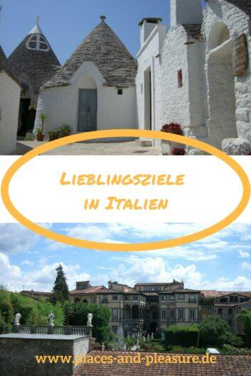 Apulien, Meraner Land und Toskana - komm mit zu einem Besuch meiner drei Lieblingsreiseziele in Italien