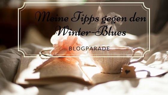 Blogparade Tipps gegen den Winterblues