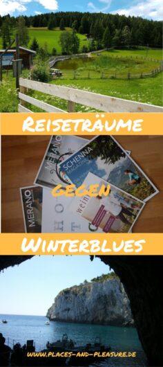 Reiseträume als Mittel gegen den Winterblues. Meine 3 Tipps.