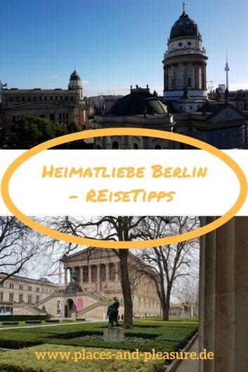 Du planst eine Reise nach Berlin? In Heimatliebe Berlin gebe ich dir Tipps und Inspiration aus der Sicht einer Einheimischen. #Berlin #Reisetipps #Reiseinspiration