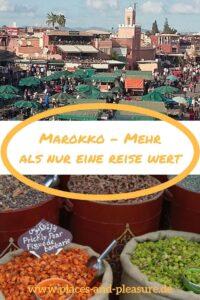 (Gastbeitrag) Marokko – ein vielseitiges Reiseziel zwischen Tradition und Moderne. Erfahre, was du zwischen Wüste, Meer und Bergen alles entdecken kannst. #Marokko #Reisetipps #Reisen