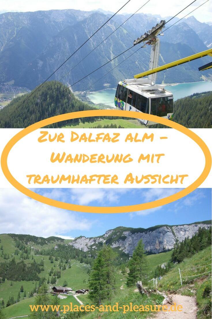 Imposante Gipfel, der grün schimmernde Achensee, eine herrliche Landschaft. Genieße die wunderbare Aussicht auf einer leichten Wanderung von der Bergstation der Rofan-Seilbahn zur Dalfaz Alm. #Wandern #Wandertipps #Achensee #Tirol