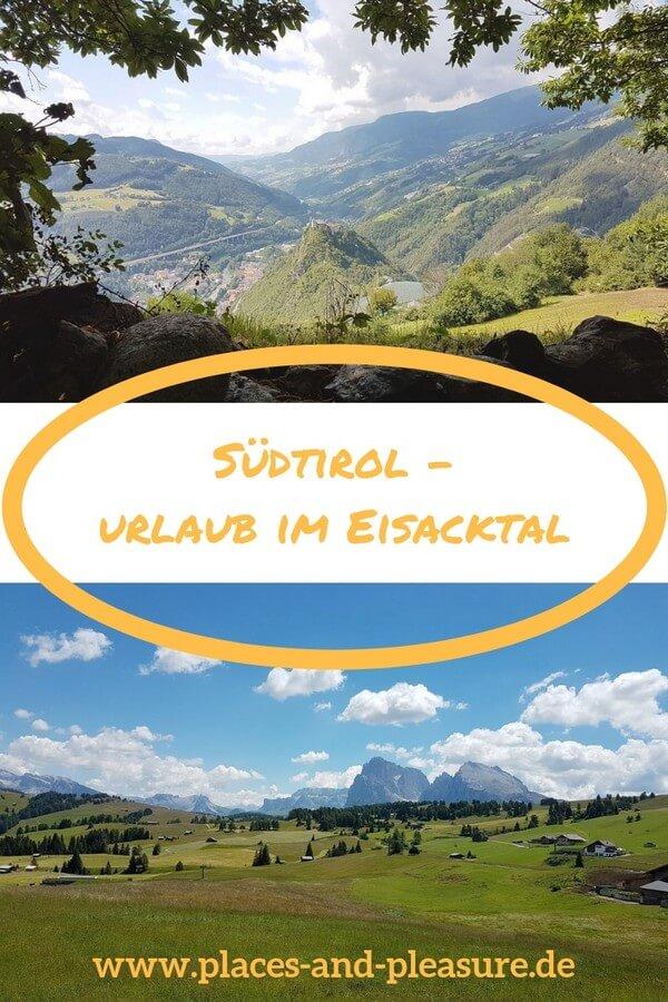 Wandern, Bummeln und Geschichte erleben – für Abwechslung ist im Südtiroler Eisacktal gesorgt. Lass dich bei mir im Blog inspirieren. #Reisen #Südtirol #Eisacktal #Reisetipps