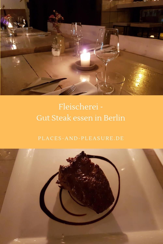 Fleischerei – da ist der Name Programm, wenn du in Berlin gut Steak essen willst. Feine Auswahl, angenehmer Service, nettes Ambiente. #Restauranttipp #Restaurant #Berlin