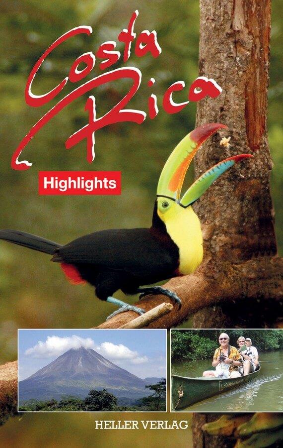 Cover von Costa Rica Highlights, Reiseführer aus dem Heller Verlag
