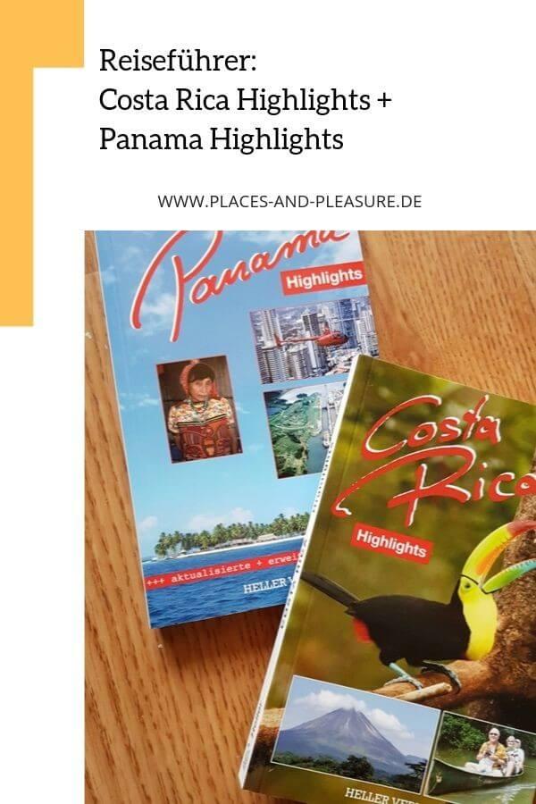 Werbung // Costa Rica Highlights und Panama Highlights – zwei Reiseführer aus dem Heller Verlag. Kompakt, mit wertvollen Infos und guten Tipps. #Reiseführer #Buchrezension #Costarica #Panama
