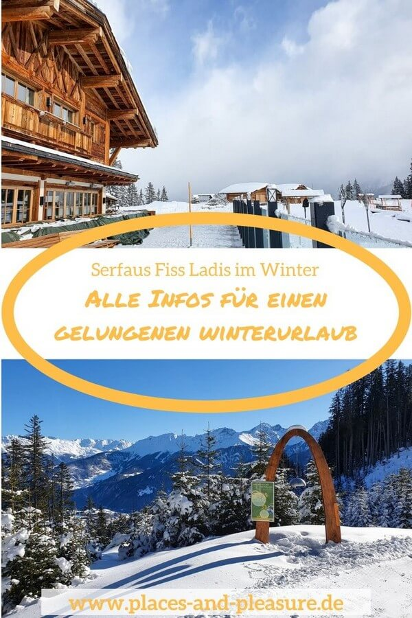 Erlebnis, Action, Ruhe und Genuss – all das bekommst du im Familienskigebiet Serfaus Fiss Ladis. Hol dir die Tipps für deinen Winterurlaub – auch für Nicht-Skifahrer. #Winterurlaub #Tirol #Reisetipps